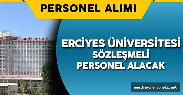 Erciyes Üniversitesi Sözleşmeli Personel Alımı için İlan Verdi