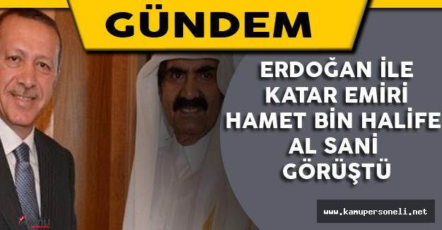 Erdoğan İle Şeyh Hamed bin Halife Al Sani Görüştü