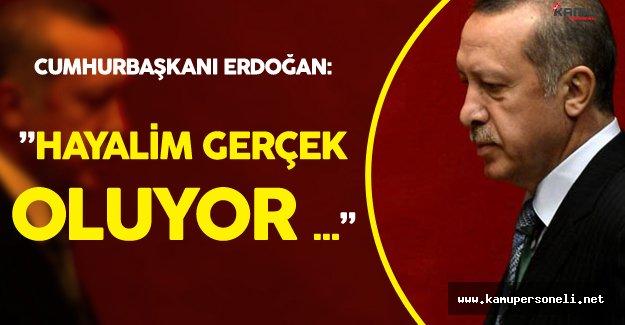 """Erdoğan'ın Hayali Gerçek Oluyor  :"""" 2019 Yılına Kadar Tamamı Açılmış Olacak"""""""