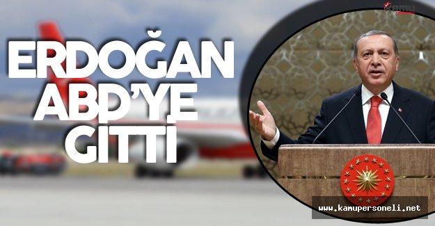 Erdoğan ve Beraberindeki Heyet ABD'ye Gitti