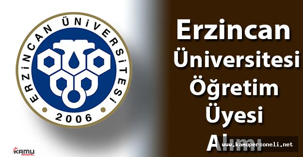 Erzincan Üniversitesi Öğretim Üyesi Alım İlanı