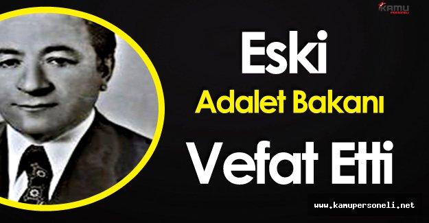 Eski Adalet Bakanı Mehmet Necat Eldem Vefat Etti