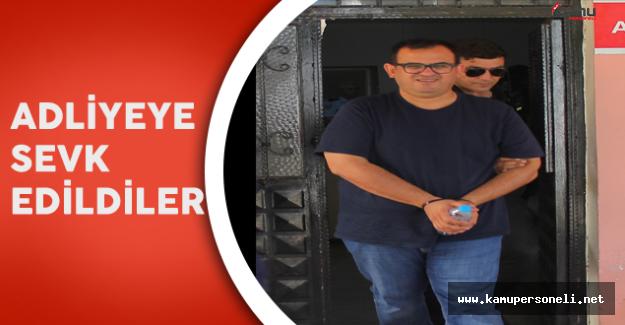 Eski Adana Cumhuriyet Başsavcısı Adliyeye Sevk Edildi