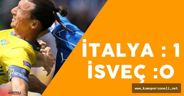 EURO 2016 İtalya - İsveç Maçı Sona Erdi - İşte Maç Sonucu ve Detaylar