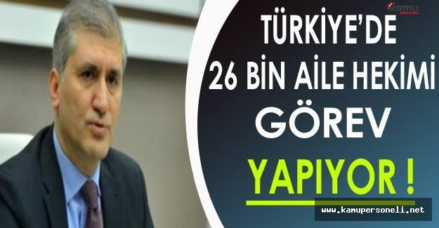 Eyüp Gümüş: Türkiye'de 26 Bin Aile Hekimi Görev Yapıyor