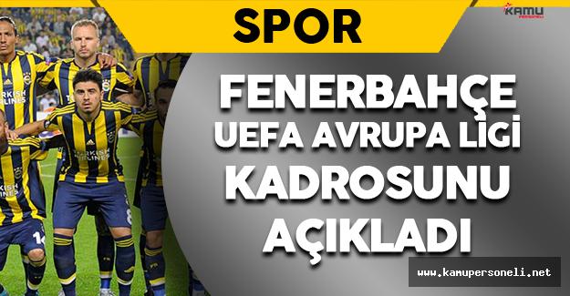 Fenerbahçe UEFA Avrupa Ligi Kadrosunu Açıkladı