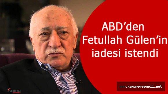 Fethullah Gülenin İadesi Talep Edildi