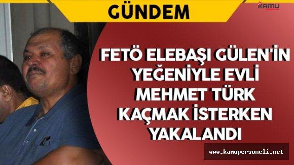 FETÖ Elebaşı Gülen'in Yeğeninin Eşi Kaçmak İsterken Yakalandı