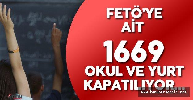 FETÖ'ye Ait 1669 Özel Öğretim Kurumunu Kapatıyor ( 449 Öğrenci Yurdu, 936 Özelokul , 248 Özel Kurum)