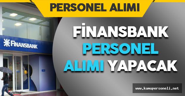 Finansbank Personel Alımı Yapacak