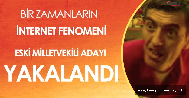 İnternet Fenomeni 'Ahmet Abi' Gözaltına Alındı