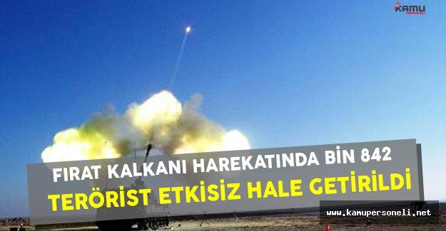 Fırat Kalkanı Harekatı Kapsamında Bin 842 Terörist Etkisiz Hale Getirildi