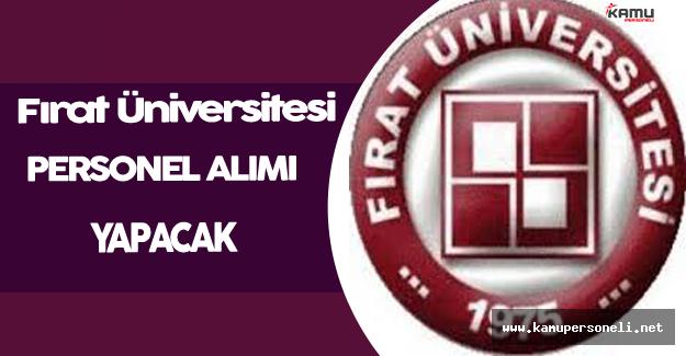 Fırat Üniversitesi Personel Alım İlanı