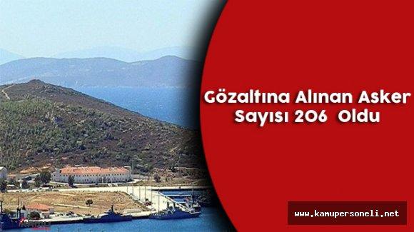 Foça Deniz Üs Komutanlığında Gözaltına Alınan Asker Sayısı 206'ya Çıktı