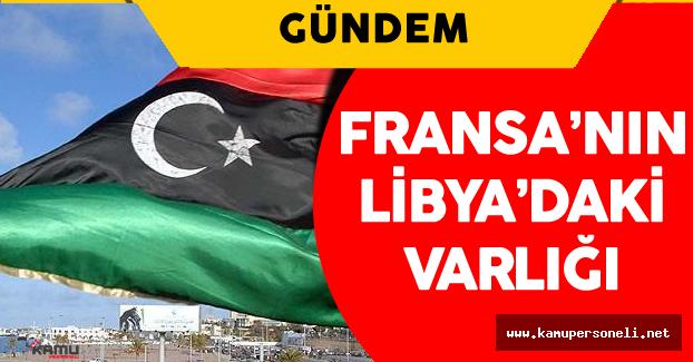 Fransa Libya'da Ne Arıyor?