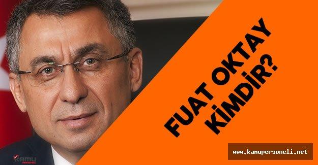 Fuat Oktay Başbakanlık Müsteşarı Olarak Atandı - Fuat Oktay Kimdir?