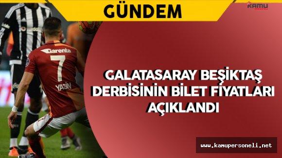 Galatasaray Beşiktaş Derbisinin Bilet Fiyatları Belli Oldu