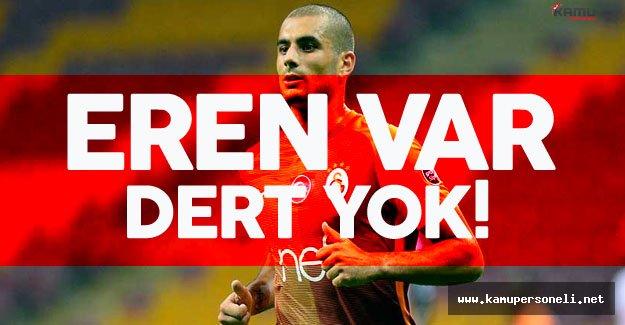 Galatasaray'ın Eren'i Var Derdiyok