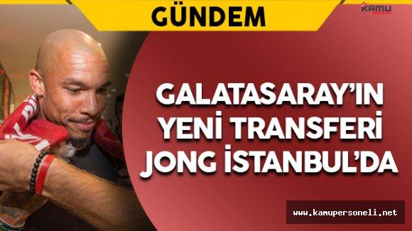 Galatasaray'ın Yeni Transferi Jong İstanbul'da