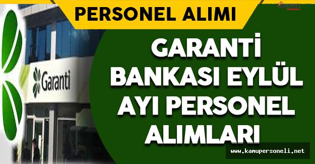 Garanti Bankası Eylül Ayında Personel Alımı Yapıyor