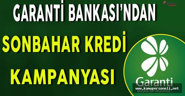Garanti Bankası'ndan Sonbahar Kredisi Kampanyası