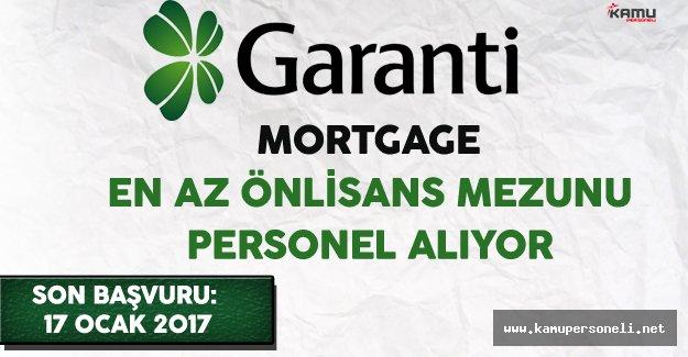 Garanti Mortgage En Az Önlisans Mezunu Personel Alıyor