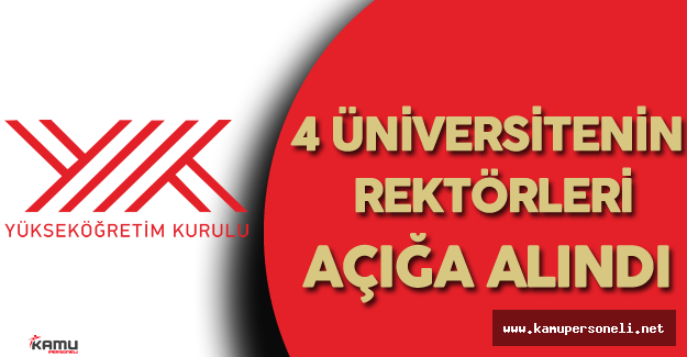 Gazi Üniversitesi, Dicle, Yıldız Teknik Üniversitesi, Yalova Üniversitesi Rektörleri Açığa Alındı