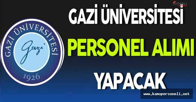 Gazi Üniversitesi Personel Alımı Yapacak
