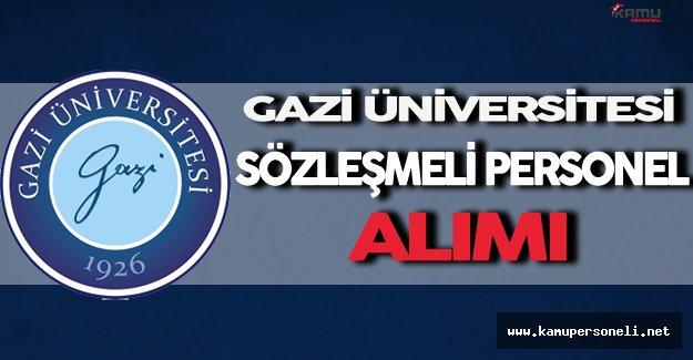 Gazi Üniversitesi Sözleşmeli Personel Alımı