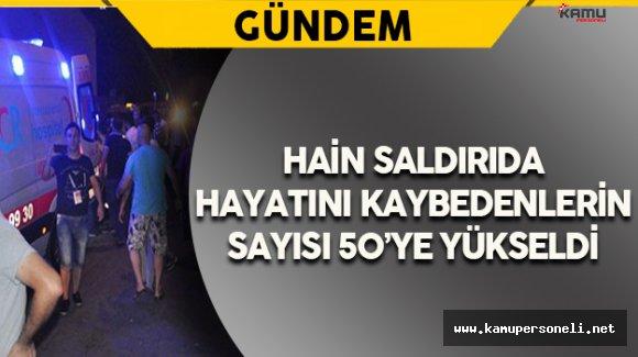 Gaziantep Valiliği Açıkladı: Terör Saldırısında Ölenlerin Sayısı 50'ye Yükseldi