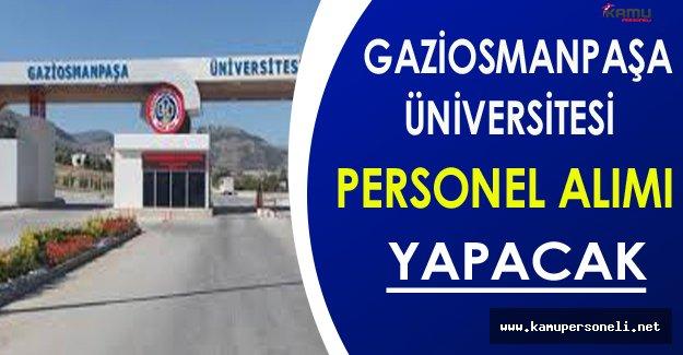Gaziosmanpaşa Üniversitesi Personel Alım İlanı