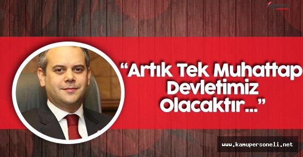 """Gençlik ve Spor Bakanı: """"Artık Tek Muhattap Devletimiz Olacaktır"""""""