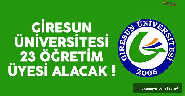 Giresun Üniversitesi 23 öğretim üyesi alımı ilanı yayınlandı