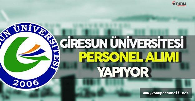 Giresun Üniversitesi Personel Alımı Yapıyor
