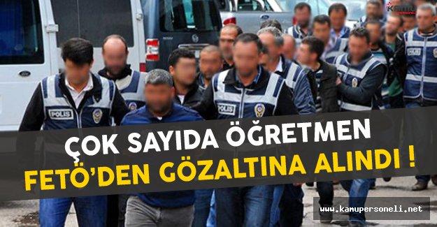 Görevden Alınan FETÖ'cü Öğretmenler Gözaltında