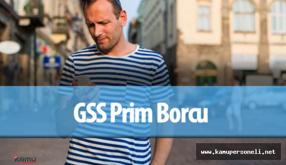 GSS Prim Borcu Ne Zaman Silinecek ? ( 25 Yaş Üstü GSS Prim Borçları Silinecek Mi? )