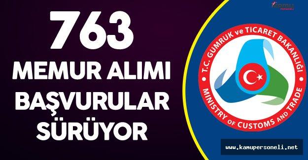Gümrük Bakanlığı 763 Memur Alımı Başvurular Sürüyor!