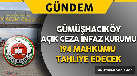 Gümüşhacıköy Açık Ceza İnfaz Kurumunda Tahliye İşlemleri Başladı