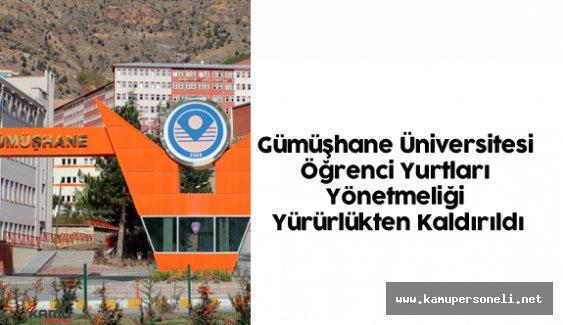 Gümüşhane Üniversitesi Öğrenci Yurtları Yönetmeliği Yürürlükten Kaldırıldı