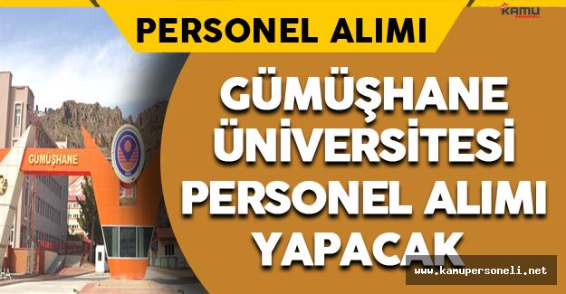 Gümüşhane Üniversitesi Personel Alımı Yapacak