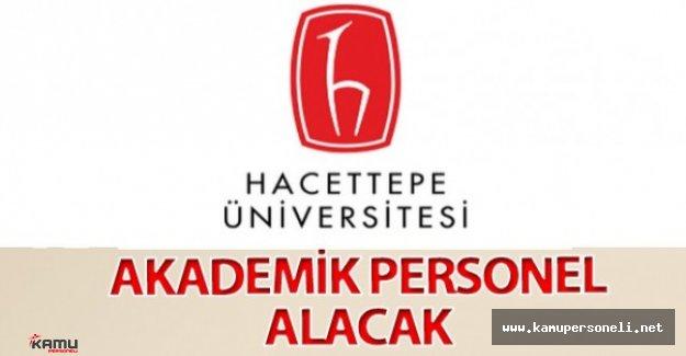 Hacettepe Üniversitesi 38 Akademik Personel Alacak
