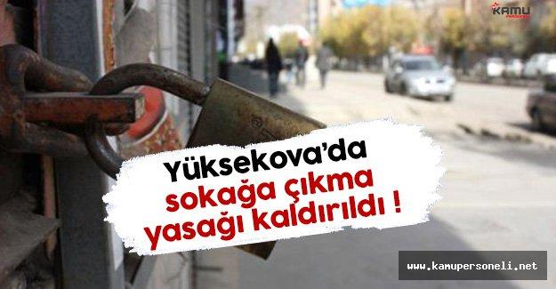 Hakkari Valiliği Açıkladı: Sokağa Çıkma Yasağı Kaldırıldı !