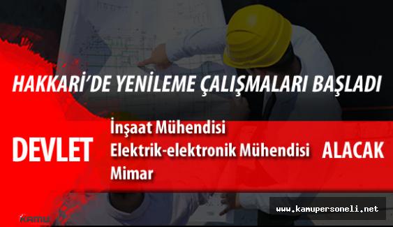 Hakkari Valiliği İnşaat Mühendisi, Mimar ve Elektrik Elektronik Mühendisi Alımı Başvurular Başladı