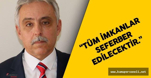 """Hakkari Valisi Cüneyit Orhan Toprak : """" Tüm imkanlar seferber edilecektir"""""""