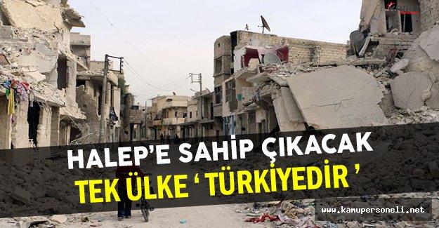 Halep'e Tek Sahip Çıkabilecek Ülke Türkiyedir