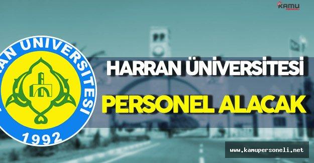 Harran Üniversitesi Personel Alımı Yapacak