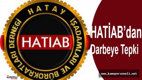 HATİAB Başkanı İbrahim Günder Darbe Girişimine Tepki Gösterdi