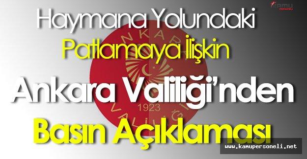 Haymana Yolunda Yaşanan Patlamaya İlişkin Ankara Valiliği Açıklama Yaptı