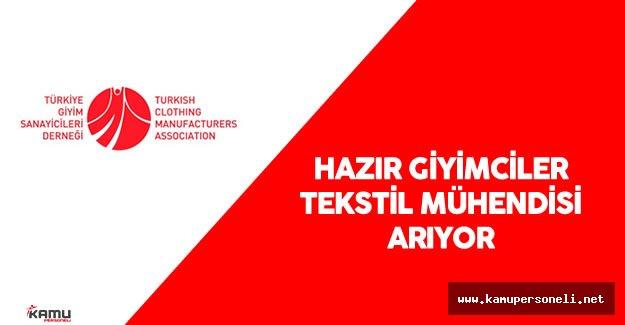Hazır Giyim Firmaları Tekstil Mühendisi Alacak