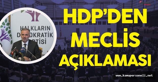 HDP'den Flaş Açıklama 'Bırakın Meclisten Çekilmeyi Daha Önemli Kararlar!'